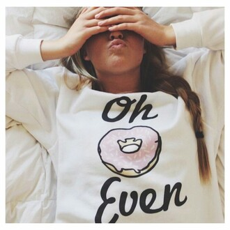 sweater white logo donut quote on it funny