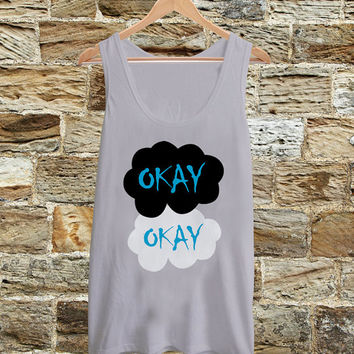 The Fault in Our Stars Okay Okay  Tanktop, Women Tanktop, Tank, Tanktop, Women, Clothing on Wanelo
