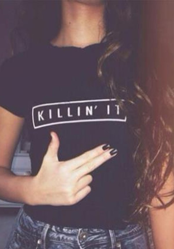 t-shirt black top quote on it graphic tee black t-shirt black shirt shirt killin it black