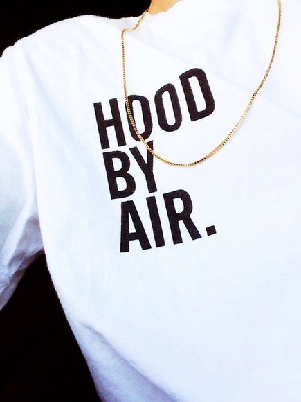 t-shirt hood air dope white tshirt sick nice simple tshirt wow riri rihanna style stars