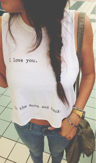 shirt i love you to the moon and back hipster tumblr tumblr shirt cut-off jewels bag @tshirt moon love tank top t-shirt sleeveless iloveyou white typography found on tumblr swag girl girly found on instagram tee shirt quote on it i love you to the moon and back shirt swag yolo lolita lol top jeans blouse cropped shirt fashion hipster jewelry to the moon and back i love you