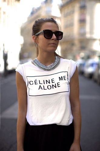 shirt celine celine me alone t-shirt casual chic top white chic blogger shirt vogue style celeb jewels necklace jewerly bib necklaces t-shirt streetstyle statement necklace black sunglasses white t-shirt slogan t-shirts black skirt