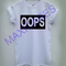 Oops t-shirt men women and youth