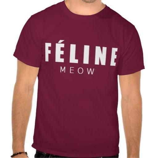 FÉLINE meow from Zazzle.com