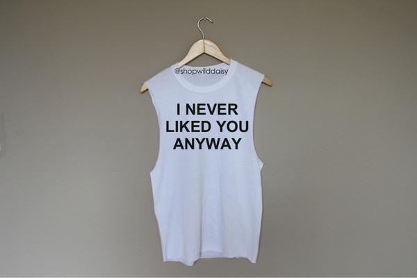 I Never Liked You Anyway Bold | Wild Daisy