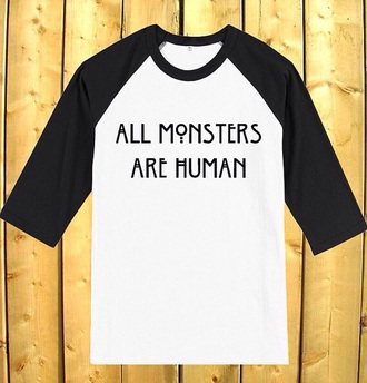 shirt american horror story shirt american horror story black and white shirt all monsters are human white t-shirt black t-shirt