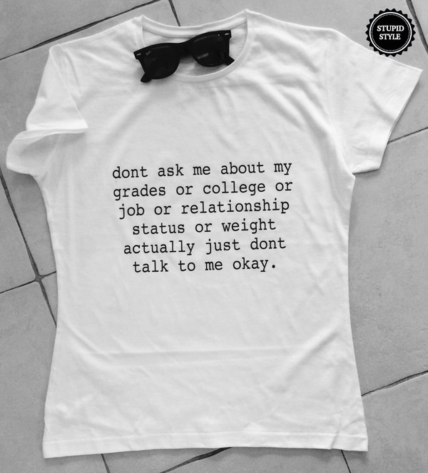 t-shirt t-shirt dont ask me