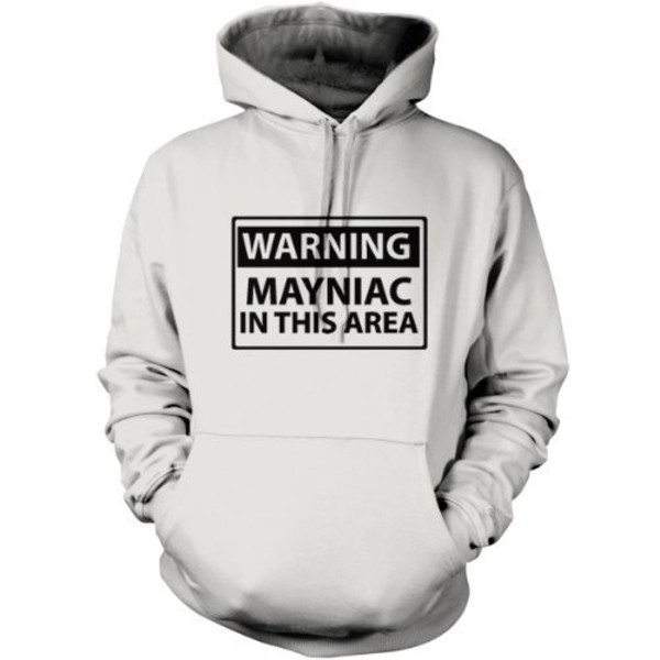 Warning Mayniac In This Area