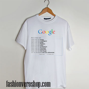 men are google search T shirt