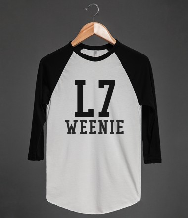 L7 WEENIE - glamfoxx.com - Skreened T-shirts, Organic Shirts, Hoodies, Kids Tees, Baby One-Pieces and Tote Bags Custom T-Shirts, Organic Shirts, Hoodies, Novelty Gifts, Kids Apparel, Baby One-Pieces   Skreened - Ethical Custom Apparel
