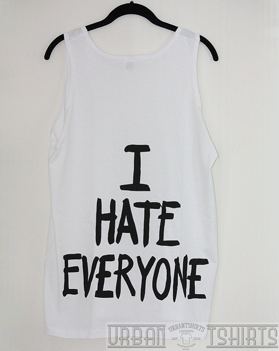 I HATE EVERYONE T-shirt , I Hate Everyone Oversized Vest, Emo hate blogger t-shirt ,BNWT