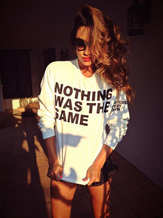 sweater oversized sweater pullover white white pullover nothing was the same sunglasses drake clothes sweatshirt celebrity shay mitchell white and black sweater black print quote on it white sweater lyrics cool indie tumblr sweater black letters
