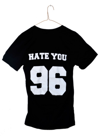 maximilianseitz hate you 2 shirt hate you hateyou2 90s style crazy roshe runs t-shirt dress quote on it bitch bitch tops cool shirts cool girl style