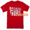 Shape red badass girl t shirt women men and youth size s to 3xl