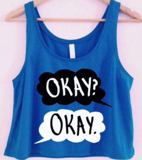 tank top tfios blue okay? okay.