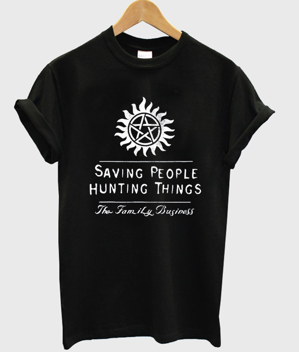 Saving people hunting things supernatural T-shirt