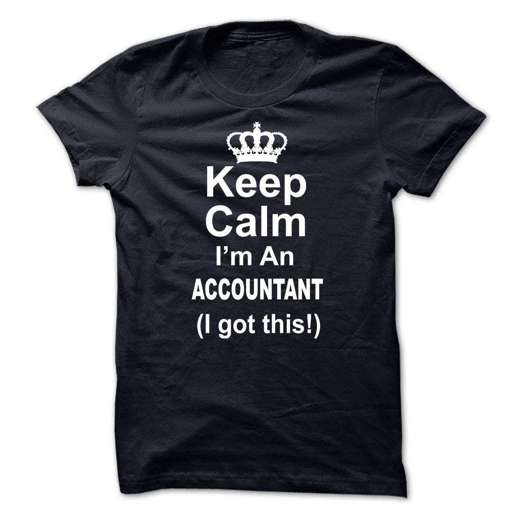 Keep Calm I Am An Accountant T-Shirt & Hoodie
