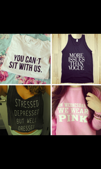 you cant sit with us more issues than vogue stress depressed but well dresses on wednesday we wear pink