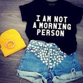 shirt,i am not a morning person,t-shirt,black,graphic tee,shorts,batoko,www.batoko.com