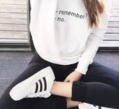 sweater,sweatshirt,white sweater,tumblr,cool,cool sweater,cool sweatshirt,tumblr sweater,tumblr sweatshirt,remeber no,shirt,white,crewneck,shoes,adidas superstars,adidas originals superstar,black,black and white