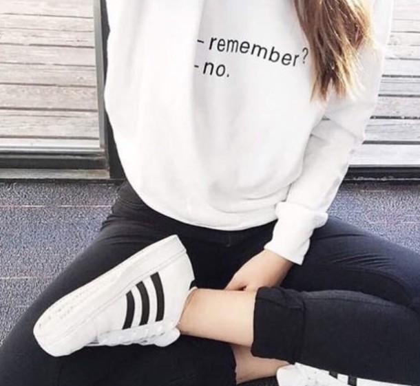 sweater sweatshirt white sweater white sweater tumblr cool cool sweater cool sweatshirt tumblr sweater tumblr sweatshirt remeber no shirt white crewneck shoes adidas superstars adidas originals superstar black black and white