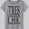 Tres chic t shirt