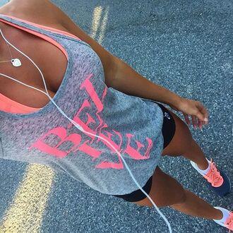 tank top top believe workout healthy fit lifestyle run shirt grey top nike pink grey shorts yoga shorts yoga pants