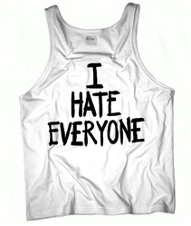 I HATE EVERYONE Favorite Unisex Tank Top - White