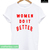 Women Do It Better T-shirt