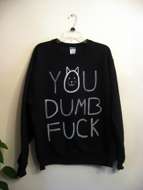 Sweater Cats Quote On It Black Sweater Grunge Wheretoget
