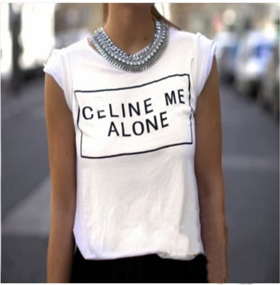 t-shirt simple shirt top celine me alone white black