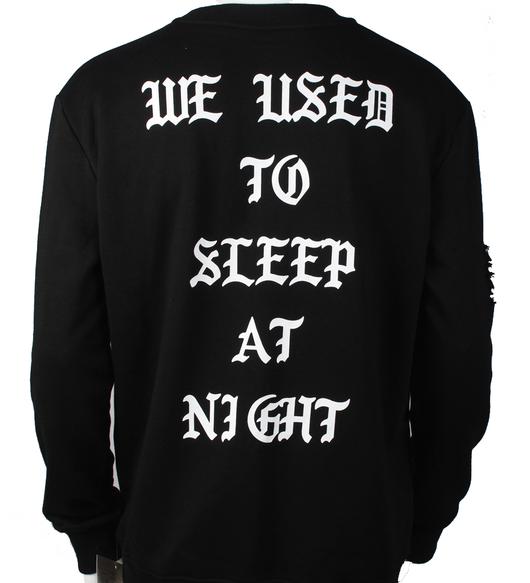 'WE USED TO SLEEP AT NIGHT' - Crewneck