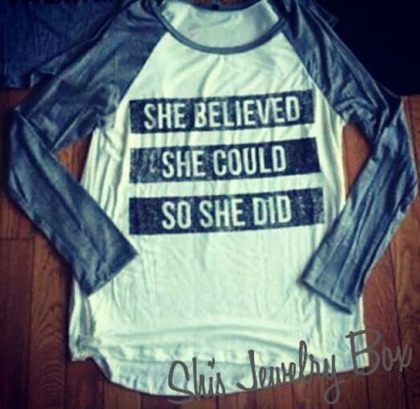 blouse t-shirt top she believed