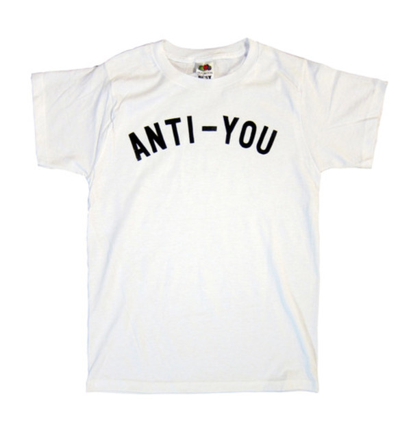 shirt t-shirt anti-you white tumblr grunge punk white shirt