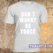 Don't worry be yonce t-shirt - teenamycs