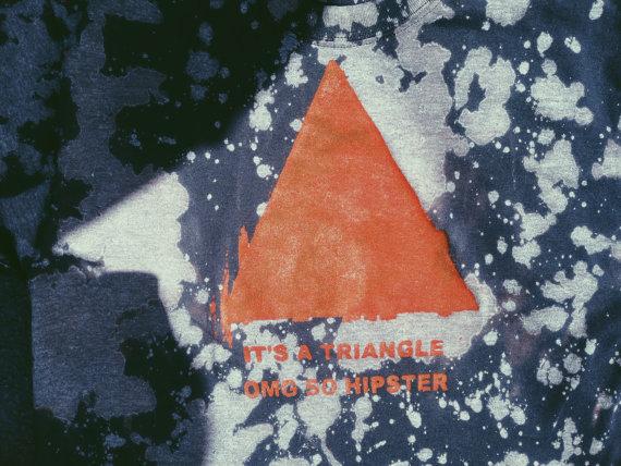Omg. a triangle.