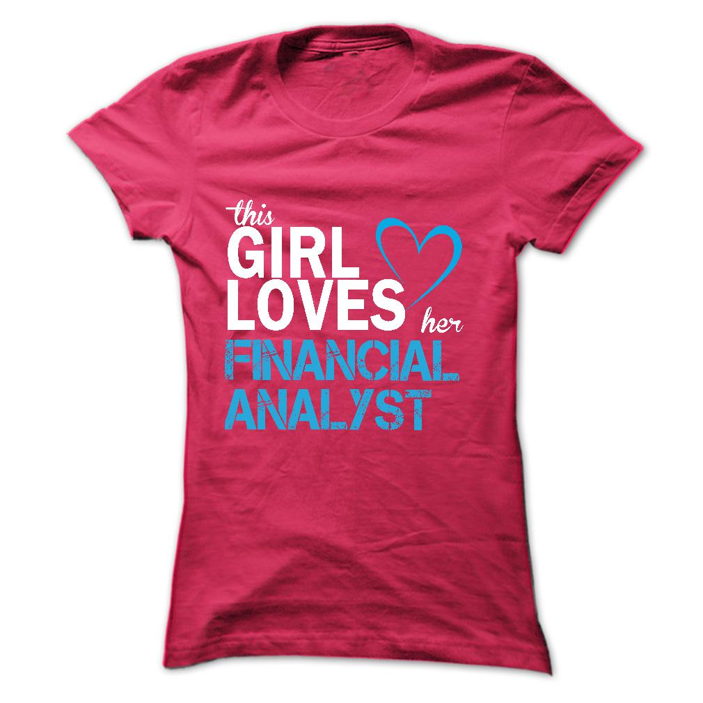 This Girl Love Her Financial Analyst T-Shirt & Hoodie