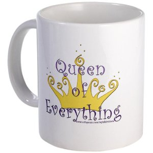 Amazon.com: Queen of Everything Mug by CafePress: Kitchen & Dining