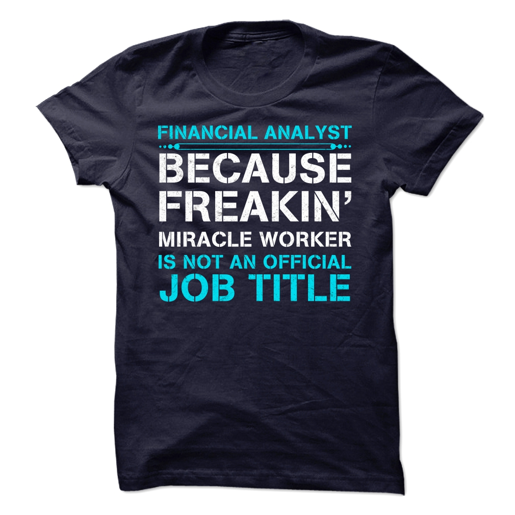 Miracle Financial Analyst T-Shirt & Hoodie