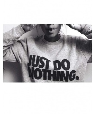 sweater grey nike just do nothing jumper quote on it