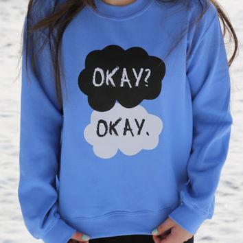 The Fault In Our Stars Okay Okay Blue Fleece Crewneck Sweatshirt on Wanelo