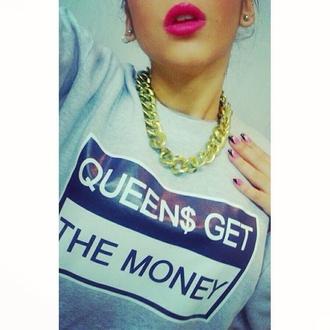 sweater money style queen grey sweater dope
