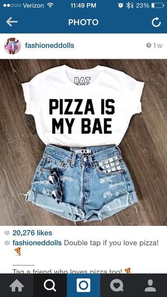 t-shirt logo shirt meme shirt fashion jeans black and white pizza shirt sunglasses shorts sweater shirt pizza bae white denim top batoko pizza is my bae hat skirt jacket