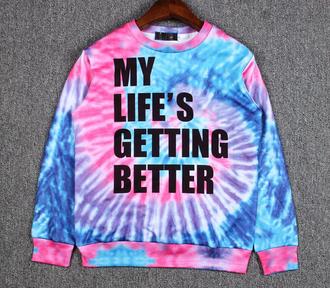 shirt tie dye tie dye shirt colorful shirt rainbow sweater sweatshirt statement tees