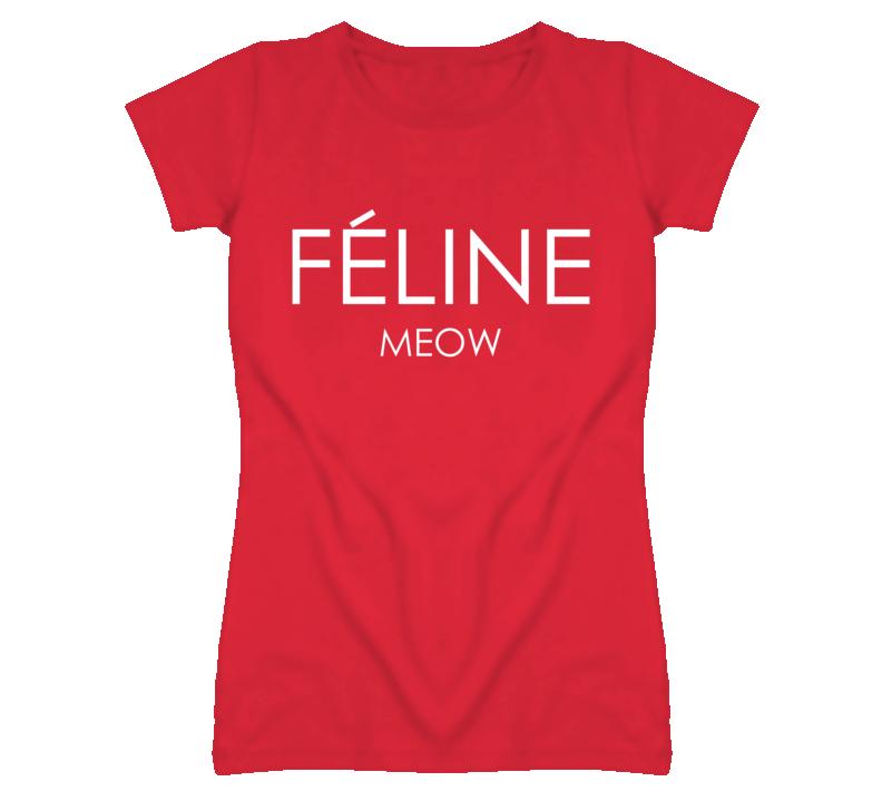 Feline Meow Funny Celine Parody T Shirt
