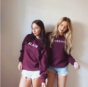 sweater,blair waldorf,serena van der woodsen,blair serena,gossip girl,serena,hoodie,partner shirts,partner sweaters
