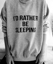 sweater,gris,pull,i'd rather be sleeping