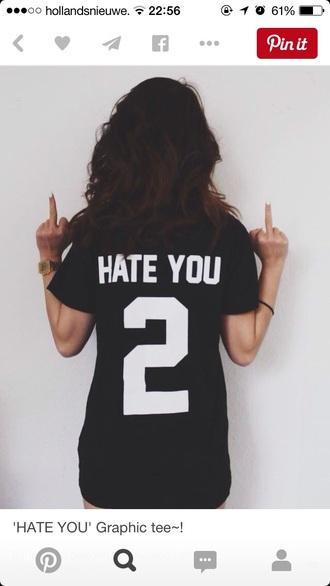 t-shirt hate you fashion style shirt