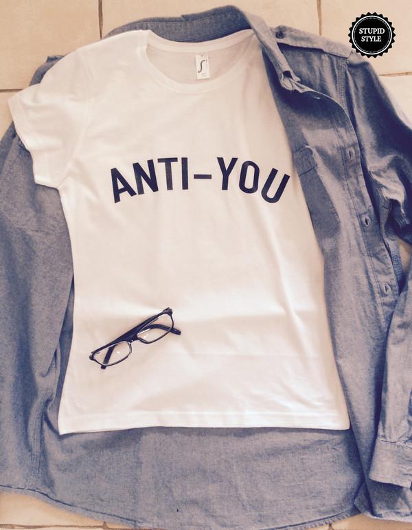 t-shirt t-shirt anti you blouse
