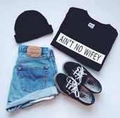 shirt,hat,black,white,t-shirt,hipster,swag,style,sweater,wifey,cute,shorts,shoes,High waisted shorts,aint no wifey tee,cute shorts,cute shirt,tank top,jeans,black shirt aint no wifey,top,ain't no wifey